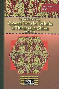 Souvenirs d'un voyage dans la Tartarie, le Thibet et la Chine : pendant les années 1844, 1845 et 1846. Volume 2
