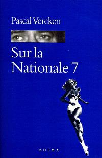 Sur la nationale 7