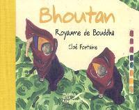 Bhoutan : le royaume de Bouddha