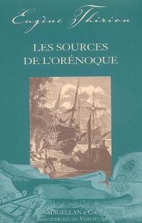 Les sources de l'Orénoque : récit