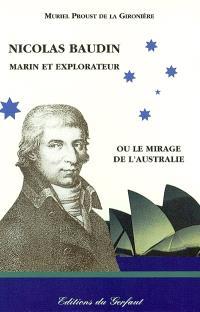 Nicolas Baudin, marin et explorateur ou Le mirage de l'Australie, 19 octobre 1800-7 août 1803