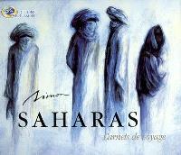 Saharas : carnets de voyage
