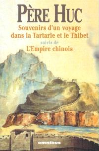 Souvenirs d'un voyage à travers la Tartarie, le Tibet et la Chine