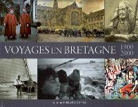 Voyages en Bretagne 1900-2000