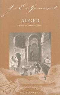 Alger : notes au crayon, et autres textes