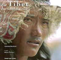 Au Tibet des rebelles Golok