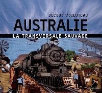 Australie : la transversale sauvage