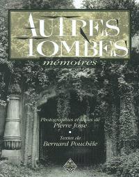 Autres tombes : mémoires