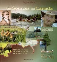 Aux sources du Canada : 4.500 km en canot d'écorce sur les routes de l'eau