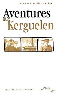Aventures aux Kerguelen