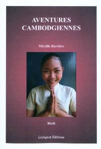 Aventures cambodgiennes : récit