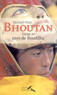 Bhoutan : voyage au pays de Bouddha