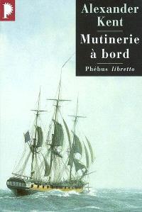 Captain Bolitho, Mutinerie à bord