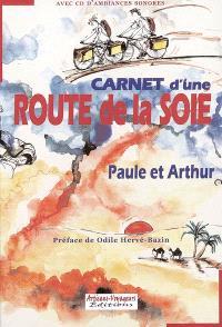 Carnet d'une route de la soie ou L'invitation aux voyages
