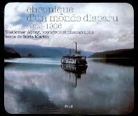 Chronique d'un monde disparu : 1905-1906, Waldemar Abegg, voyageur et photographe