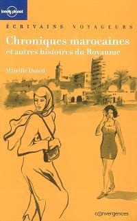 Chroniques marocaines : et autres histoires du royaume