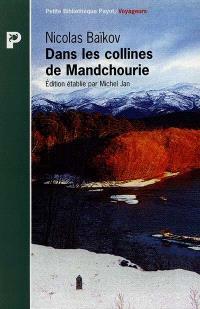 Dans les collines de Mandchourie