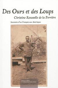 Des ours et des loups : souvenirs de Charles de Mauraigne, un Français au Canada : années 1920