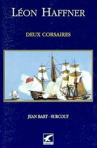 Deux corsaires, Jean Bart-Surcouf