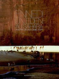 Ennedi, un eden au Sahara