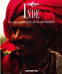 Inde : un voyage au pays de la spiritualité