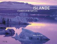 Islande : d'ombre et de lumière