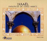 Israël, parcours en Terre sainte