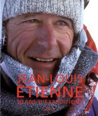 Jean-Louis Etienne, 30 ans d'expédition
