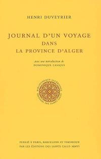 Journal d'un voyage dans la province d'Alger : février, mars, avril 1857