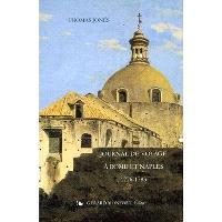 Journal de voyage à Rome et Naples, 1776-1783
