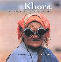Khora : pèlerinages et explorations au Tibet