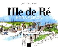 L'île de Ré : hors-saison