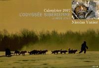 L'odyssée sibérienne : le rêve utile : calendrier 2007