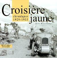 La Croisière jaune : chroniques, 1929-1933