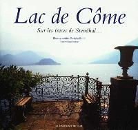 Lac de Côme : sur les traces de Stendhal...