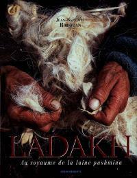 Ladakh : au royaume de la laine pashmina
