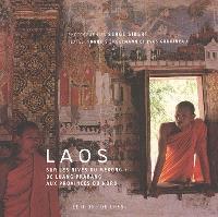Laos : sur les rives du Mékong, de Luang Prabang aux provinces du Nord