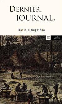 Le dernier journal de Livingstone : 1866-1873
