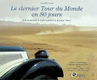 Le dernier tour du monde en 80 jours : à la rencontre d'André Citroën et de Jules Verne