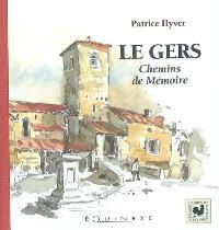 Le Gers, chemins de mémoires