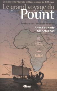 Le grand voyage du Pount : un navire de l'Egypte antique autour de l'Afrique