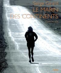 Le marin des continents : carnets de route