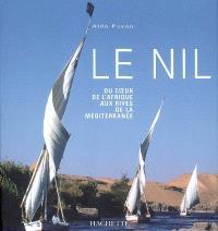 Le Nil : du coeur de l'Afrique aux rives de la Méditerranée