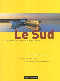 Le Sud : balade poétique dans le midi de la France