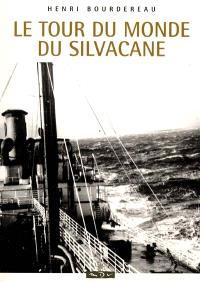 Le tour du monde du Silvacane