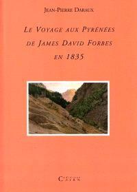 Le voyage aux Pyrénées de James David Forbes en 1835
