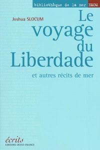 Le voyage du Liberdade : et autres récits de mer