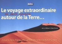 Le voyage extraordinaire de deux cousins autour de la Terre... : 2 cousins, 2 ans, 35 pays, et la liste du patrimoine mondial de l'Unesco