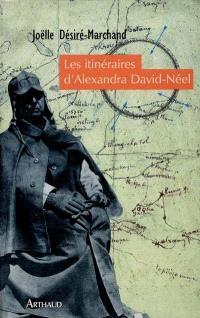 Les itinéraires d'Alexandra David-Neel