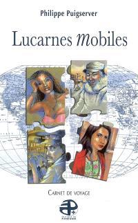 Lucarnes mobiles : carnets de voyage